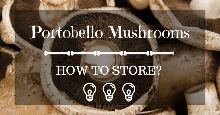 how to store portobello mushrooms