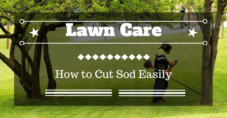 how to cut sod